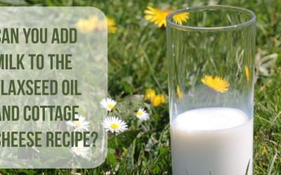 Did Dr. Budwig Add Milk to The Flaxseed Oil and Cottage Cheese Recipe?