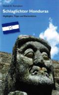 Daniel A. Kempken – Schlaglichter Honduras