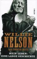 Willie Nelson mit David Ritz – Mein Leben: eine lange Geschichte