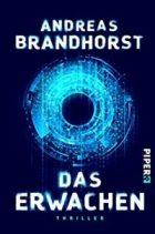 Brandhorst, Andreas - Das Erwachen