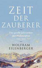 Eilenberger, Wolfram - Zeit der Zauberer