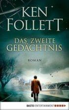 Follett, Ken - Das zweite Gedächtnis