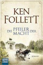 Follett, Ken - Die Pfeiler der Macht