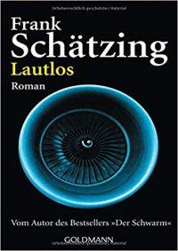 Schätzing, Frank - Lautlos