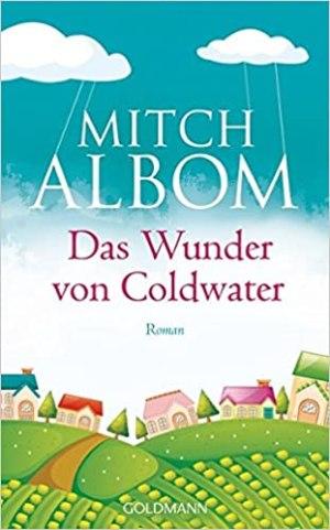 Albom, Mitch - Das Wunder von Coldwater