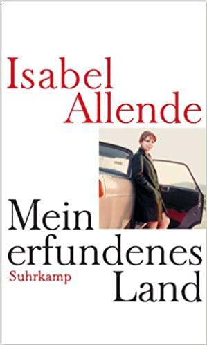 Allende, Isabel - Mein erfundenes Land