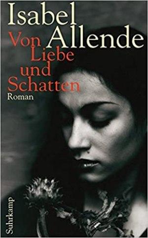 Allende, Isabel - Von Liebe und Schatten