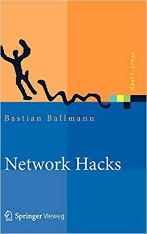 Ballmann, Bastian - Network Hacks