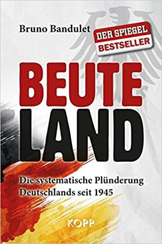 Bandulet, Bruno - Beuteland
