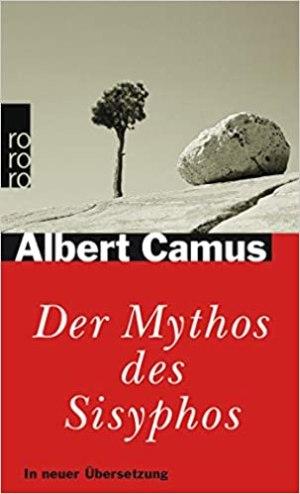 Camus, Albert - Der Mythos des Sisyphos