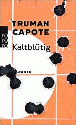Capote, Truman - Kaltblütig
