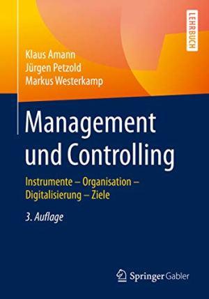 Amann, Klaus; Petzold, Jürgen; Westerkamp, Markus - Management und Controlling
