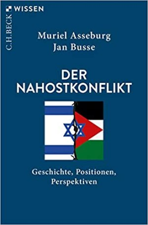 Asseburg, Muriel; Busse, Jan - Der Nahostkonflikt