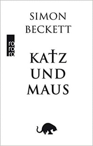 Beckett, Simon - Katz und Maus (Eine David Hunter Story)