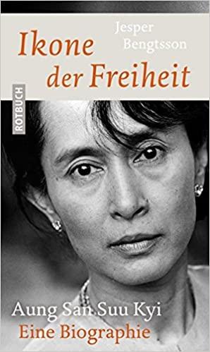 Bengtsson, Jesper - Ikone der Freiheit - Aung San Suu Kyi