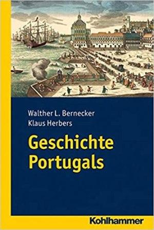 Bernecker, Walther L.; Herbers, Klaus - Geschichte Portugals