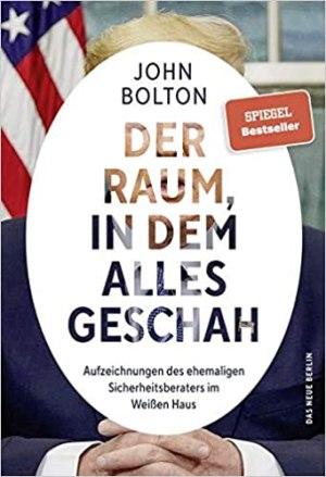 Bolton, John - Der Raum, in dem alles geschah