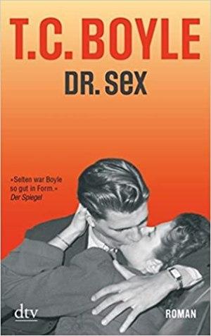 Boyle, T.C. - Dr. Sex