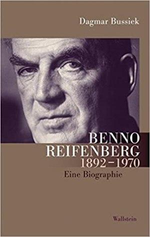 Bussiek, Dagmar - Benno Reifenberg (1892 - 1970) - Eine Biographie