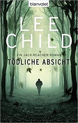 Child, Lee - Jack Reacher 06 - Tödliche Absicht