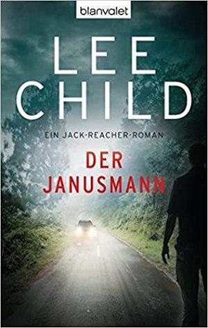 Child, Lee - Jack Reacher 07 - Der Janusmann