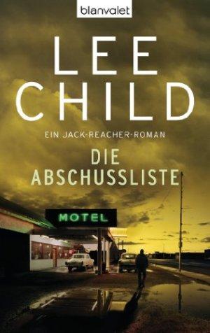 Child, Lee - Jack Reacher 08 - Die Abschussliste