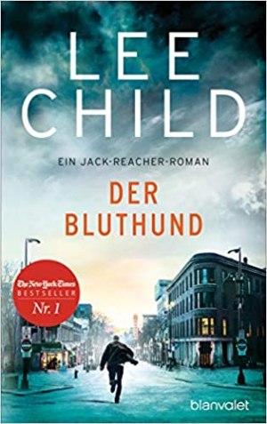 Child, Lee - Jack Reacher 22 - Der Bluthund