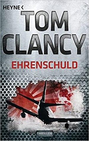Clancy, Tom - Jack Ryan 08 - Ehrenschuld