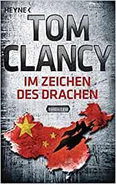 Clancy, Tom - Jack Ryan 11 - Im Zeichen des Drachen