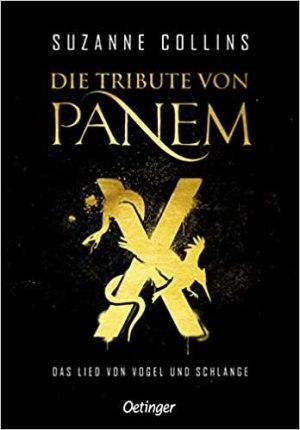Collins, Suzanne - Die Tribute von Panem X - Das Lied von Vogel und Schlange