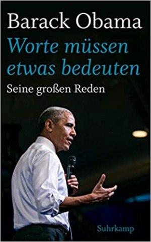 Obama, Barack - Worte müssen etwas bedeuten