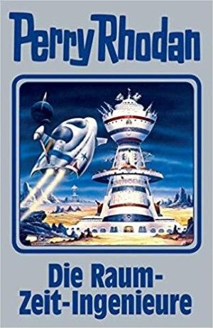 Perry Rhodan Silber Edition 152 – Die Raum-Zeit-Ingenieure