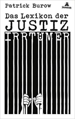 Burow, Patrick - Das Lexikon der Justizirrtümer