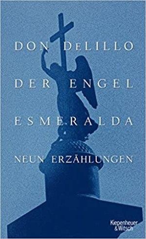 DeLillo, Don - Der Engel Esmeralda
