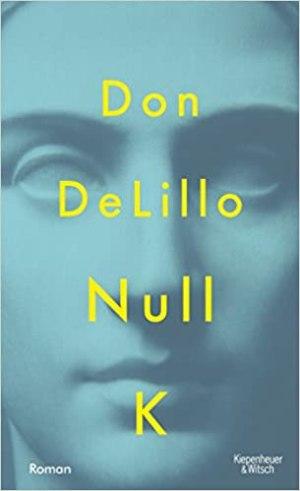 DeLillo, Don - Null K