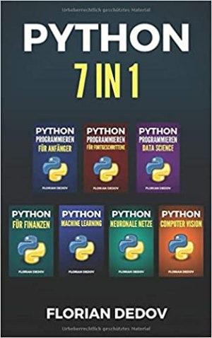 Dedov, Florian - Python Programmieren 7 in 1