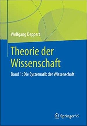 Deppert, Wolfgang - Theorie der Wissenschaft - Band 1