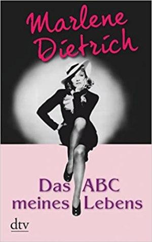 Dietrich, Marlene - Das ABC meines Lebens