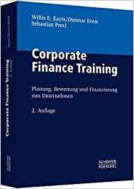 Eayrs, Willis E.; Ernst, Dietmar; Prexl, Sebastian - Planung, Bewertung und Finanzierung von Unternehmen