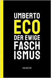 Eco, Umberto - Der ewige Faschismus