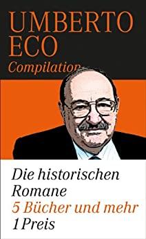 Eco, Umberto - Die historischen Romane