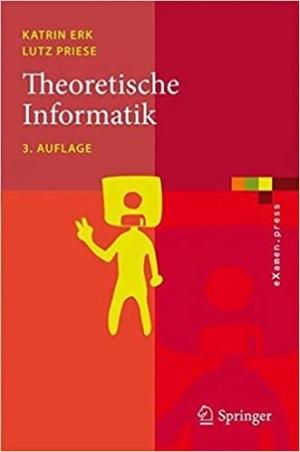 Erk, Katrin; Priese, Lutz - Theoretische Informatik
