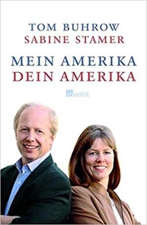 Buhrow, Tom; Stamer, Sabine - Mein Amerika, dein Amerika