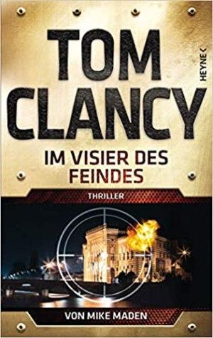 Clancy, Tom; Maden, Mike - Jack Ryan 23 - Im Visier des Feindes