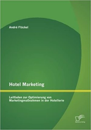 Fläckel, André - Hotel Marketing