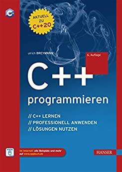 Breymann, Ulrich – C++ programmieren C++ lernen – professionell anwenden