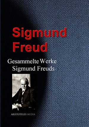 Freud, Sigmund - Sämtliche Werke