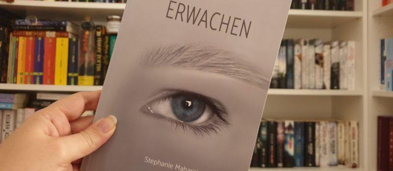 Rezension – Erwachen – Stephanie Maharaj