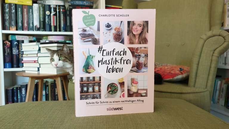 Rezension – Einfach plastikfrei leben – Charlotte Schüler
