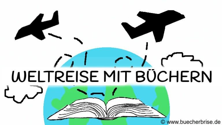 Weltreise mit Büchern – Mit Büchern um die Welt